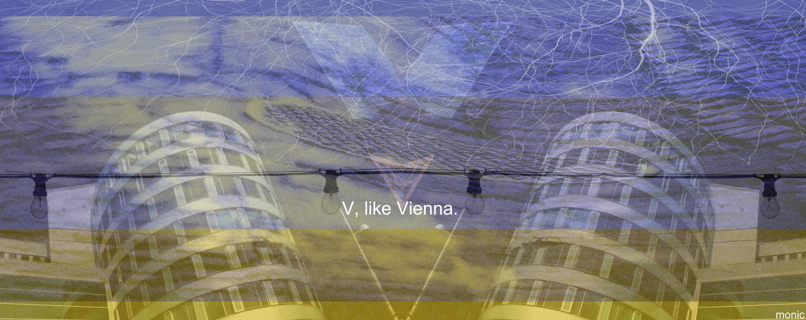 V, like Vienna.